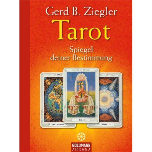 Ziegler, Gerd B. - Tarot - Spiegel deiner Bestimmung - Preis vom 20.10.2020 04:55:35 h
