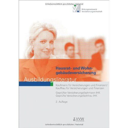 Hubert Holthausen - Holthausen, H: Hausrat- und Wohngebäudeversicherung: Ausbildungsliteratur - Preis vom 03.09.2020 04:54:11 h
