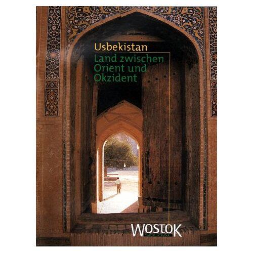 - Usbekistan - Land zwischen Orient und Okzident - Preis vom 22.04.2021 04:50:21 h