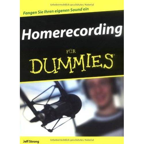 Jeff Strong - Homerecording für Dummies - Preis vom 14.05.2021 04:51:20 h