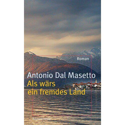 Antonio Dal Masetto - Als wärs ein fremdes Land - Preis vom 26.01.2021 06:11:22 h