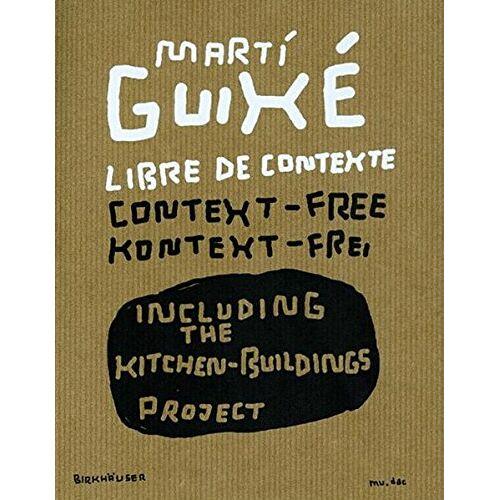 mudac - Marti Guixé libre de contexte / context-free / kontext-frei - Preis vom 14.04.2021 04:53:30 h