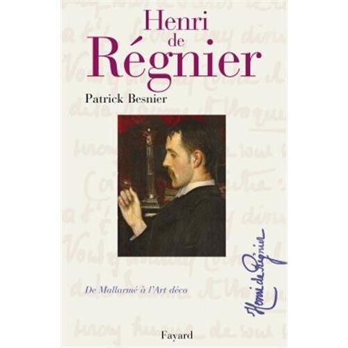 Patrick Besnier - Henri de Régnier : De Mallarmé à l'Art déco - Preis vom 05.05.2021 04:54:13 h