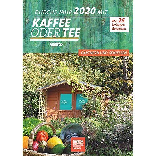 - Mein Jahr 2020 mit Kaffee oder Tee: Gärtern & Genießen - Preis vom 05.05.2021 04:54:13 h