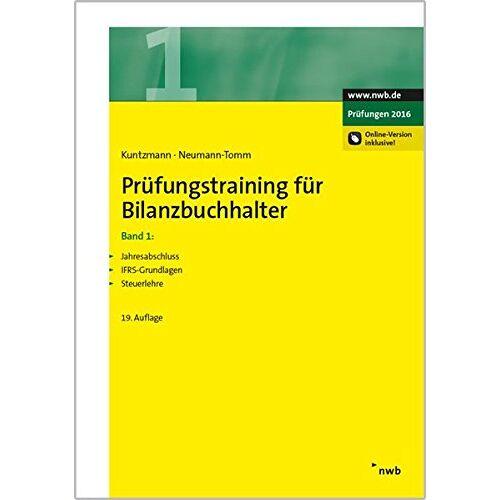Jörg Kuntzmann - Prüfungstraining für Bilanzbuchhalter, Band 1 (NWB Bilanzbuchhalter) - Preis vom 10.05.2021 04:48:42 h