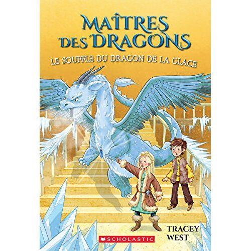 Tracey West - Ma?tres Des Dragons: N? 9 - Le Souffle Du Dragon de la Glace = Chill of the Ice Dragon (Maitres Des Dragons) - Preis vom 14.04.2021 04:53:30 h
