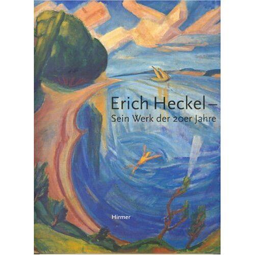 Erich Heckel - Erich Heckel. Sein Werk der 20er Jahre - Preis vom 03.12.2020 05:57:36 h