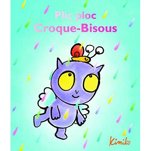 - Croque-Bisous : Plic ploc Croque-Bisous - Preis vom 19.04.2021 04:48:35 h