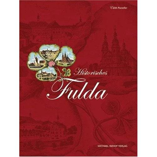 Edith Parzeller - Historisches Fulda - Preis vom 13.05.2021 04:51:36 h