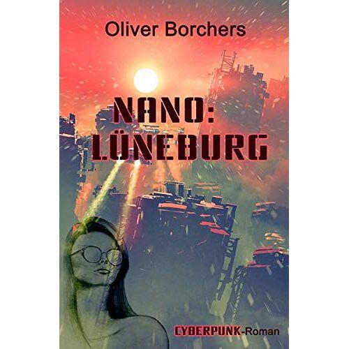 Oliver Borchers - Nano: Lüneburg - Preis vom 09.05.2021 04:52:39 h