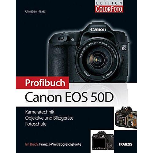Christian Haasz - Profibuch Canon EOS 50D - Preis vom 13.05.2021 04:51:36 h