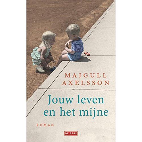Majgull Axelsson - Jouw leven en het mijne - Preis vom 21.04.2021 04:48:01 h