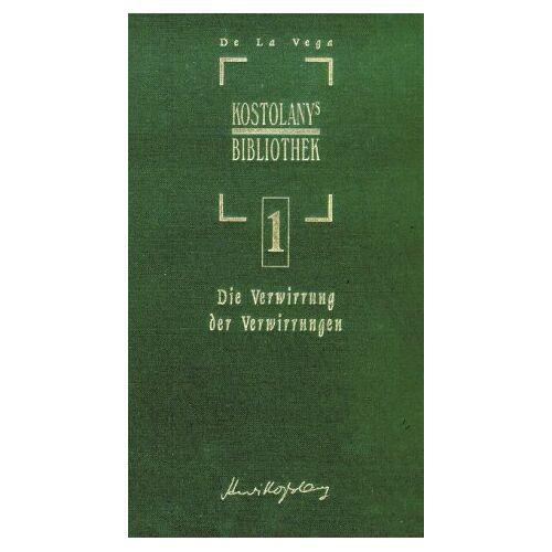 Joseph de la Vega - Die Verwirrung der Verwirrungen: Vier Dialoge über die Börse in Amsterdam. Das älteste Buch über die Börse - Preis vom 20.10.2020 04:55:35 h