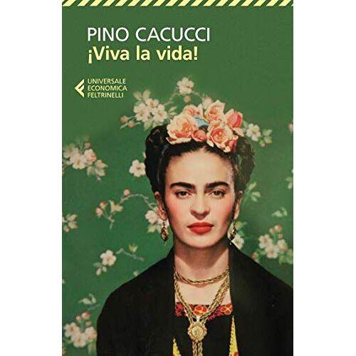 Pino Cacucci - Viva la vida! - Preis vom 19.10.2020 04:51:53 h
