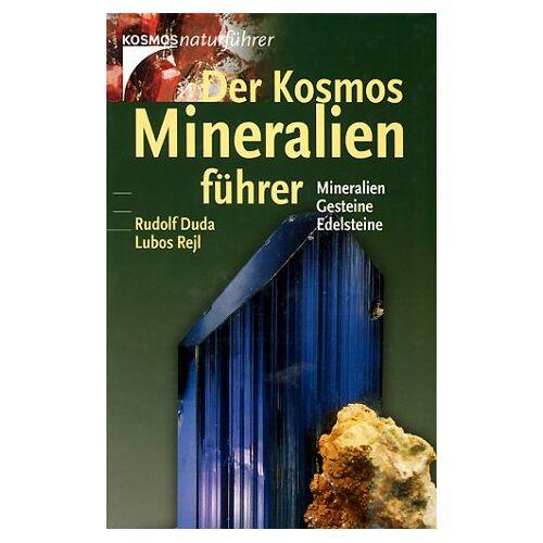 Rudolf Duda - Der Kosmos- Mineralienführer. Mineralien, Gesteine, Edelsteine - Preis vom 12.05.2021 04:50:50 h