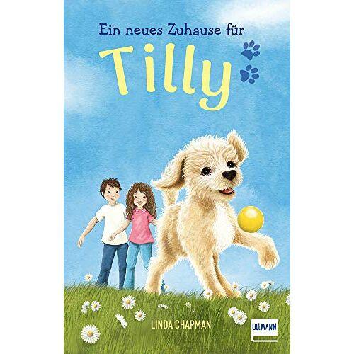 Linda Chapman - Ein neues Zuhause für Tilly: (Kinderbuch ab 7 Jahren, Kinderbücher über Tiere): (Kinderbuch ab 7 Jahren, Kinderbcher ber Tiere) - Preis vom 18.11.2020 05:46:02 h