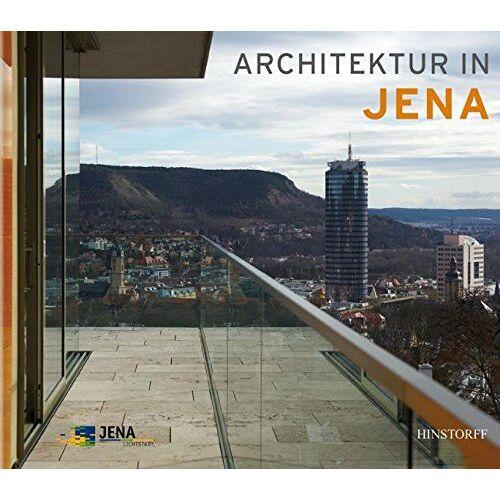 Stadt Jena (Hrsg.) - Architektur in Jena - Preis vom 12.05.2021 04:50:50 h