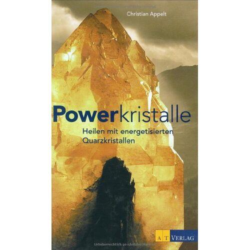 Christian Appelt - Powerkristalle: Heilen mit energetisierten Quarzkristallen - Preis vom 18.04.2021 04:52:10 h