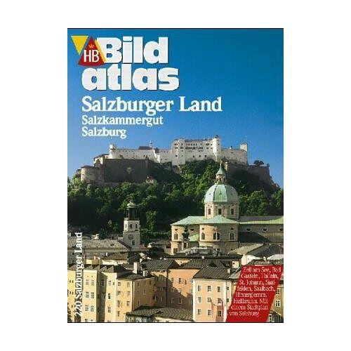 Hess, Ernst L. - HB Bildatlas Salzburger Land / Salzburg. - Preis vom 15.04.2021 04:51:42 h
