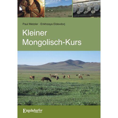 Paul Metzler - Kleiner Mongolisch-Kurs - Preis vom 03.05.2021 04:57:00 h