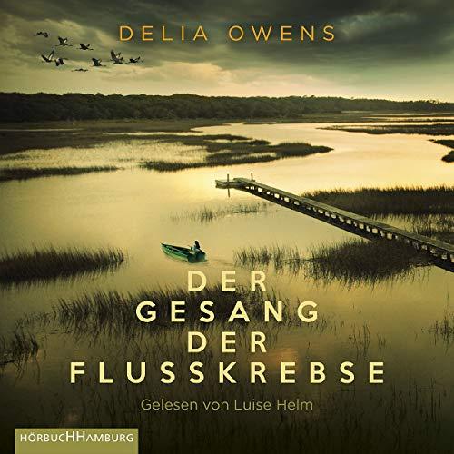 Delia Owens - Der Gesang der Flusskrebse: 2 CDs - Preis vom 05.05.2021 04:54:13 h