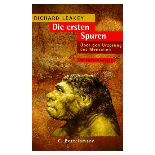Leakey, Richard E. - Die ersten Spuren - Preis vom 12.05.2021 04:50:50 h