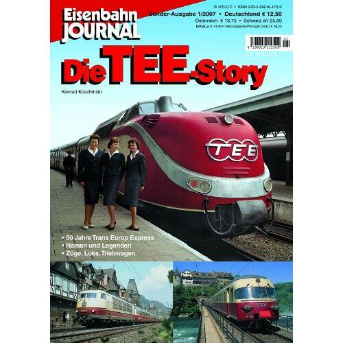 Konrad Koschinski - Die TEE-Story - Eisenbahn Journal Sonder-Ausgabe 1-2007 - Preis vom 11.04.2021 04:47:53 h