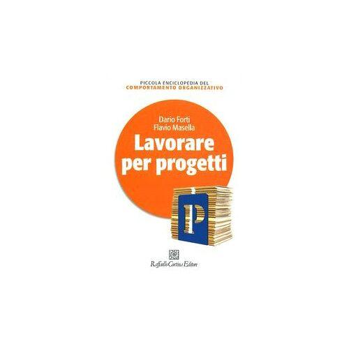 Dario Forti - Lavorare per progetti - Preis vom 04.09.2020 04:54:27 h