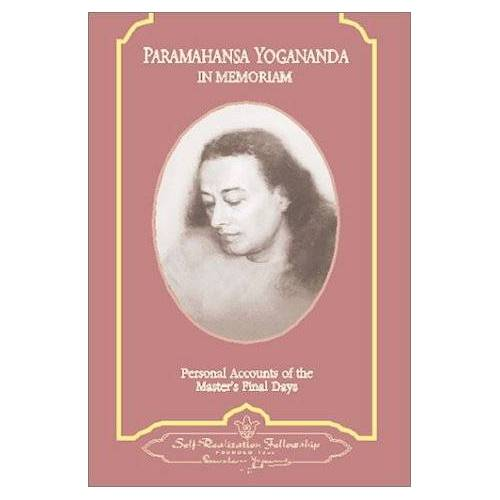 Paramahansa Yogananda - Paramahansa Yogananda: In Memoriam: Personal Accounts of the Master's Final Days - Preis vom 20.02.2020 05:58:33 h