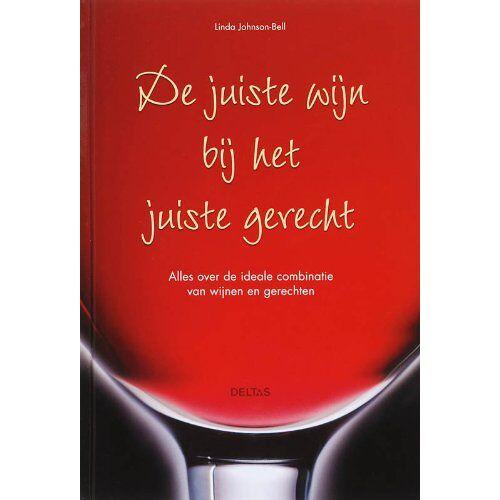 L. Johnson-Bell - De juiste wijn bij het juiste gerecht - Preis vom 05.09.2020 04:49:05 h