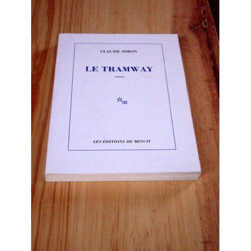 Claude Simon - Le tramway - Preis vom 01.03.2021 06:00:22 h