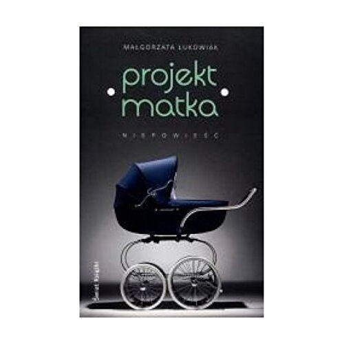 """MaĹgorzata Ĺukowiak - Projekt: Matka (twarda) - MaĹ'gorzata Ĺ�ukowiak [KSIÄ""""ĹťKA] - Preis vom 16.04.2021 04:54:32 h"""