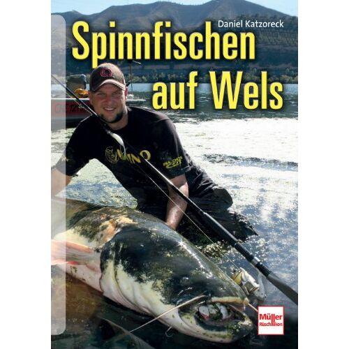Daniel Katzoreck - Spinnfischen auf Wels - Preis vom 06.05.2021 04:54:26 h