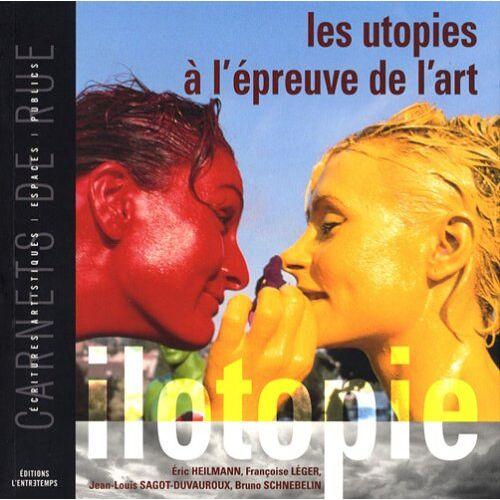 Eric Heilmann - Les utopies à l'épreuve de l'art : ilotopie - Preis vom 22.01.2021 05:57:24 h