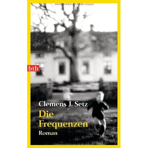 Setz, Clemens J. - Die Frequenzen: Roman - Preis vom 14.04.2021 04:53:30 h