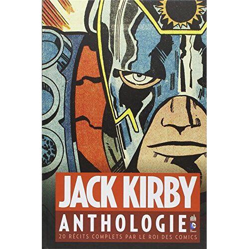 Jack Kirby - Jack Kirby anthologie : 20 récits complets par le roi des comics - Preis vom 12.04.2021 04:50:28 h