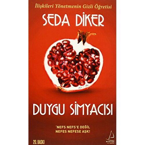 Seda Diker - Duygu Simyacisi: Iliskileri Yönetmenin Gizli Ögretisi - Preis vom 16.04.2021 04:54:32 h