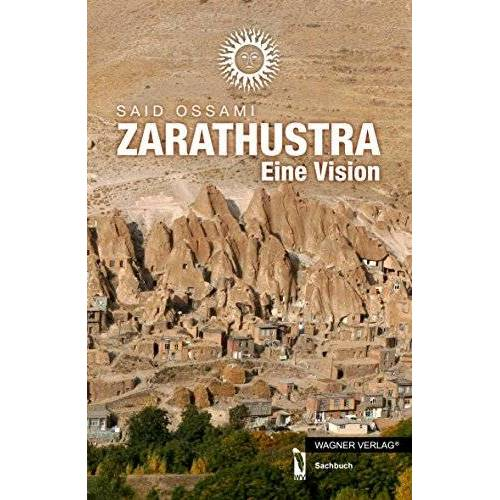 Said Ossami - Zarathustra: Eine Vision - Preis vom 07.05.2021 04:52:30 h