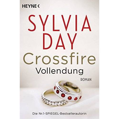 Sylvia Day - Crossfire. Vollendung: Band 5 - Roman (Crossfire-Serie, Band 5) - Preis vom 21.10.2020 04:49:09 h