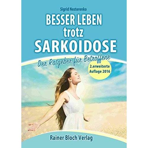 Sigrid Nesterenko - Besser leben trotz Sarkoidose: Der Ratgeber für Betroffene - Preis vom 15.04.2021 04:51:42 h