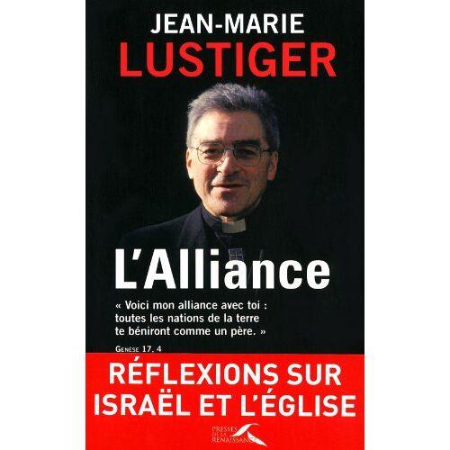 Jean-Marie Lustiger - L'Alliance - Preis vom 27.02.2021 06:04:24 h