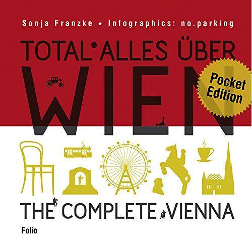 Sonja Franzke - Total alles über Wien / The complete Vienna - Preis vom 01.03.2021 06:00:22 h
