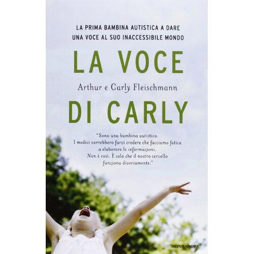 Arthur Fleischmann, Carly Fleischmann - La voce di Carly - Preis vom 20.10.2020 04:55:35 h