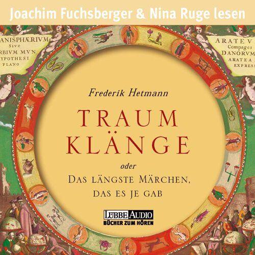 Frederik Hetmann - Traumklänge. 4 CDs . Oder das längste Märchen, das es je gab - Preis vom 27.02.2021 06:04:24 h