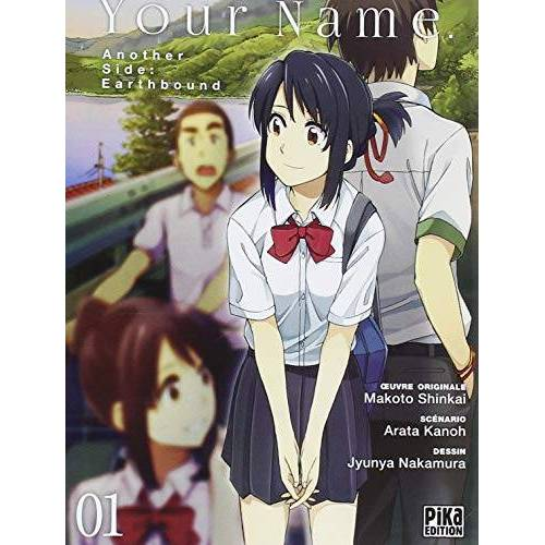 - Your Name - Another Side : Earthbound, Tome 1 : - Preis vom 03.04.2020 04:57:06 h