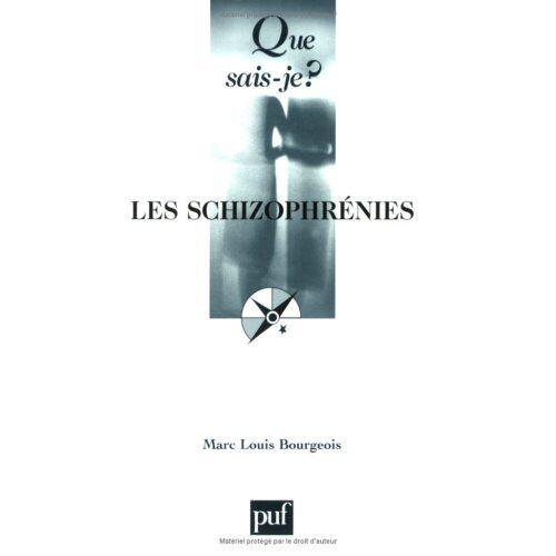 Marc-Louis Bourgeois - Les schizophrénies - Preis vom 10.05.2021 04:48:42 h