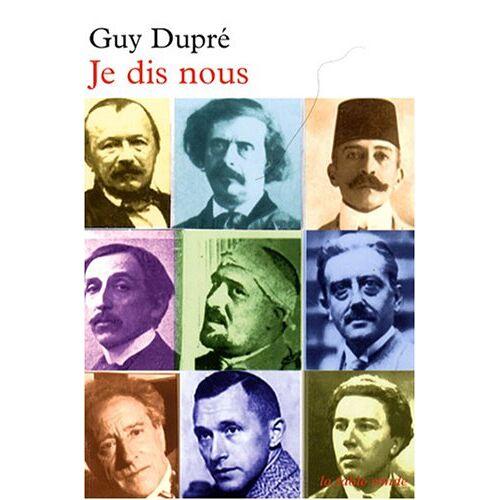 Guy Dupré - Je dis nous - Preis vom 18.10.2020 04:52:00 h