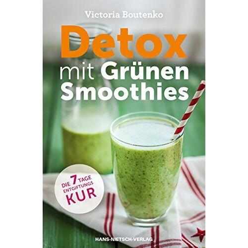 Victoria Boutenko - Detox mit Grünen Smoothies - Die 7-Tage-Entgiftungskur - Preis vom 20.10.2020 04:55:35 h