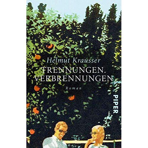Helmut Krausser - Trennungen. Verbrennungen: Roman - Preis vom 14.04.2021 04:53:30 h