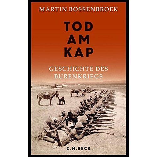 Martin Bossenbroek - Tod am Kap: Geschichte des Burenkriegs - Preis vom 06.09.2020 04:54:28 h